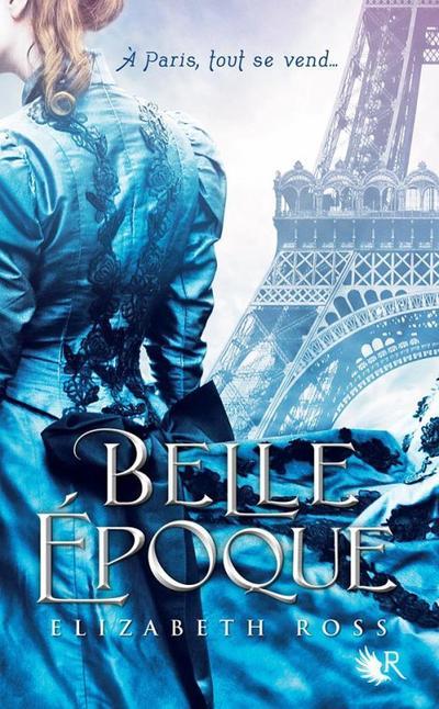 Trailer : BELLE ÉPOQUE d'Elizabeth Ross