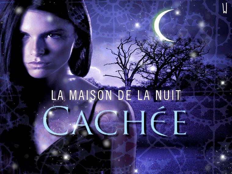 LA MAISON DE LA NUIT T.10 : CACHÉE