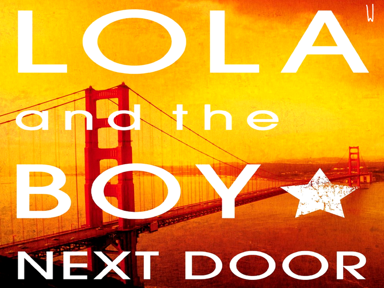 ANNA AND THE FRENCH KISS T.2 : LOLA AND THE BOY NEXT DOOR
