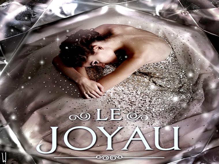 LE JOYAU T.1 : LE JOYAU