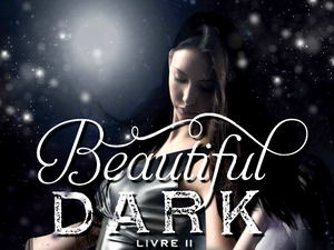 BEAUTIFUL DARK T.2 : A FRACTURED LIGHT