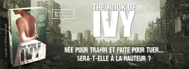 PRÉSENTATION : THE BOOK OF IVY T.1 - THE BOOK OF IVY  d'Amy Engel
