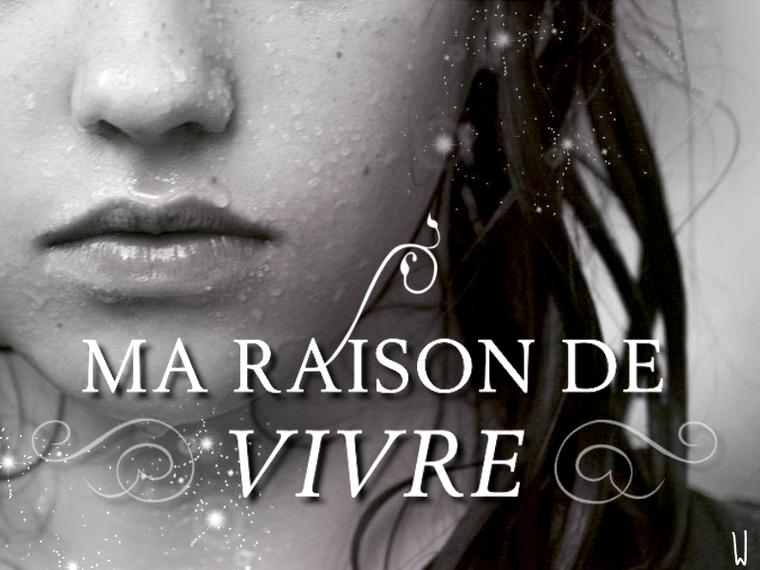 MA RAISON DE VIVRE T.1 : MA RAISON DE VIVRE