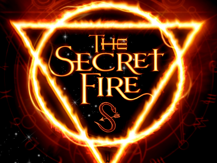 THE SECRET FIRE T.1 : THE SECRET FIRE