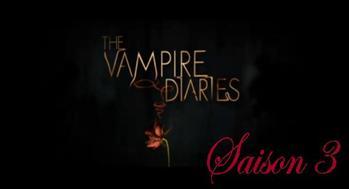 Sommaire des épisodes de Vampire Diaries de la saison 1 à la saison 3