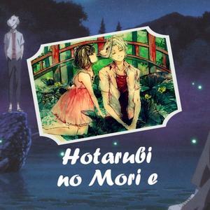 Avis de Film : [Hotarubi no Mori e] ~♥~
