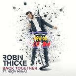 Robin Thicke - Back Together ft. Nicki Minaj > New > Pop Funk