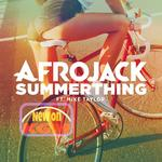 Afrojack - SummerThing! ft. Mike Taylor > New > Electro House
