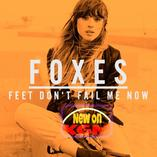 Foxes - Feet Don't Fail Me Now > New > Pop Rock