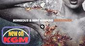 Borgeous & Mike Hawkins - Lovestruck > New > Electro House