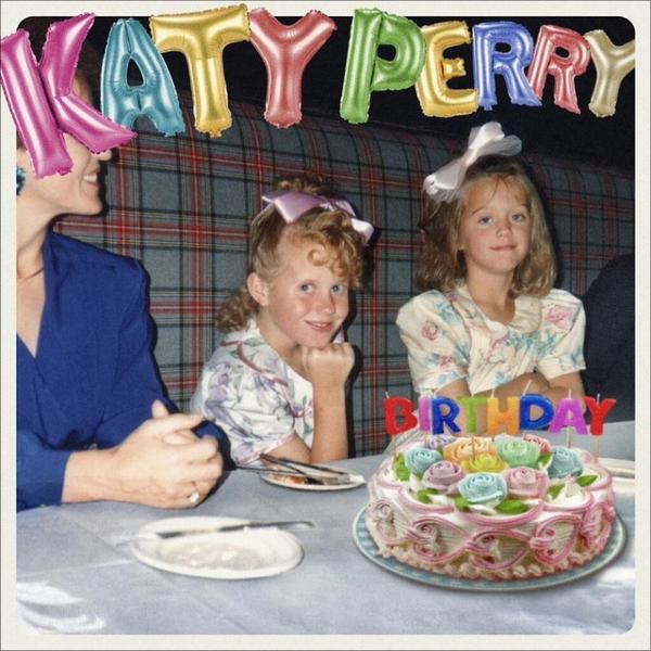 """Katy Perry - Single """" Birthday """" 24/04/2014"""