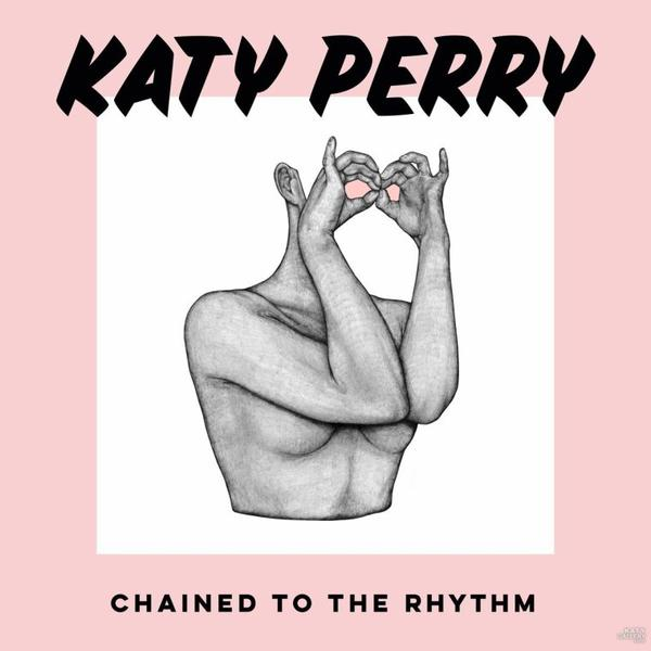 """Katy Perry - Single """"Chained to the Rhythm"""" 10.02.2017"""