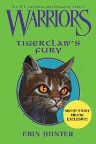 La Fureur de Griffe de Tigre (Tiggerclaw's Fury)