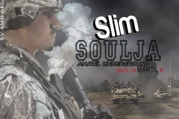 SLim SouLja - MarTiLUnDerGrounD