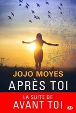 Après toi de Jojo Moyes - Lu par : Émilie Ramet - Durée : 11 h 58 min - Éditeur : Hardigan