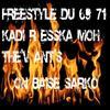 Ant's -  Esska - Moh - Kadir  - The' V - Freestyle - Exclu