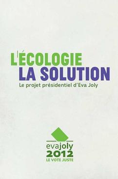 [PRESIDENTIELLE 2012] : Analyse et decryptage du programme d'EVA JOLY, candidate d'Europe Ecologie les verts