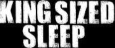 King Sized Sleep