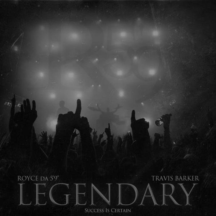 """Royce Da 5'9"""" - Legendary (Feat. Travis Barker) (COVER SINGLE)"""
