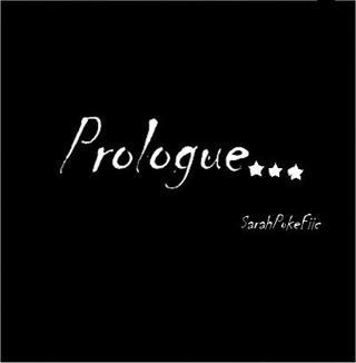 Prologue.