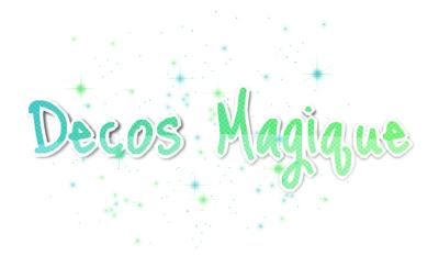 Décos Magique n°3