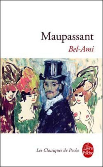 Bel Ami - Maupassant