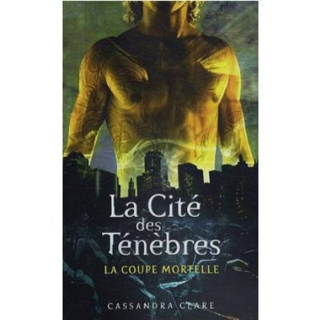 La cité des Ténébres - Cassandra Clare