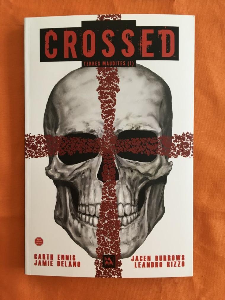 Crossed, Terres Maudites tome 1
