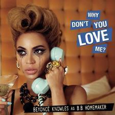 Beyoncé / Why Don't You Love Me (2014)