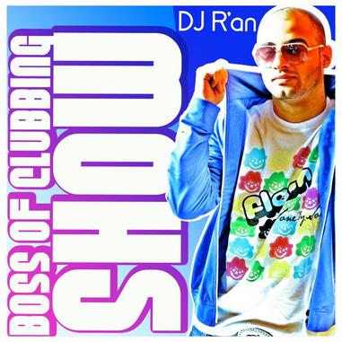 BOSS OF CLUBBING SHOW LEVEL 25 by Dj R'AN