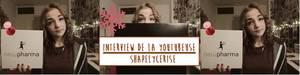 [ Une semaine, un interview ! N° 2 ] : ShapelyCerise ♡