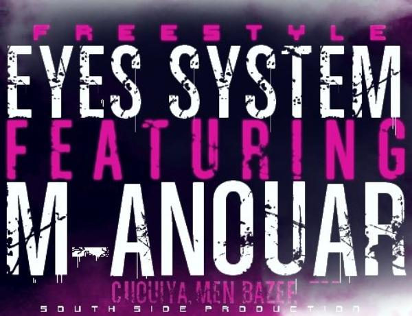 Maxi CHUIYA MEN BZEF / Eyes System FEATURINH M-anouaR FREESTYLE ... (2011)