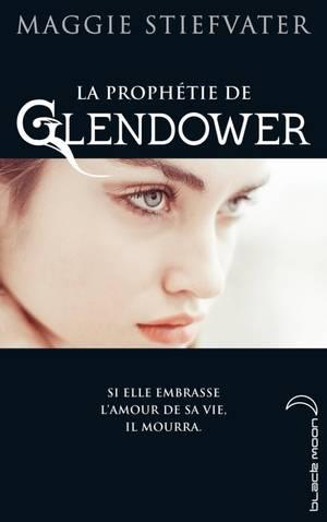 LA PROPHÉTIE DE GLENDOWER Tome 1