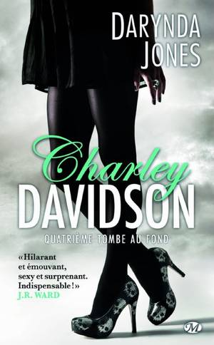 CHARLEY DAVIDSON Tome 4 : Quatrième tombe au fond