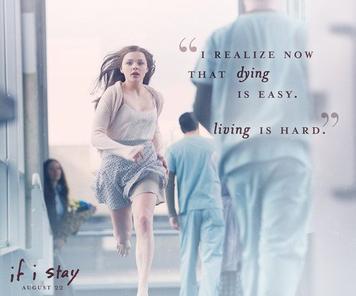 Je me rends compte maintenant que c'est facile de mourir. C'est vivre qui est difficile. -If I Stay-