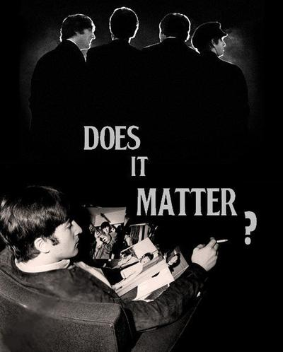 Does It Matter ?