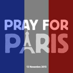 Pray For Paris [13 Novembre 2015].