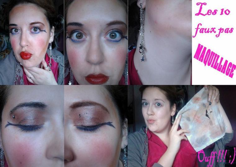 10 Faux Pas Maquillage!