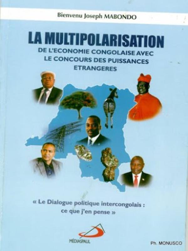 Bienvenue Joseph Mabondo publie sur la multipolarisation et le développent de la RDC