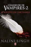 CHASSEUSE DE VAMPIRES   De Nalini Singh