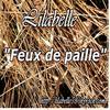 Lilabelle - Feux de paille ( Paroles Lilabelle & musqiue  Domenico Curcio)'