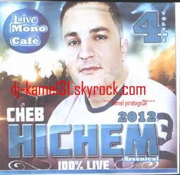 HICHEM.LIVE MONO CAFé.100%LIVE-3.3.2012