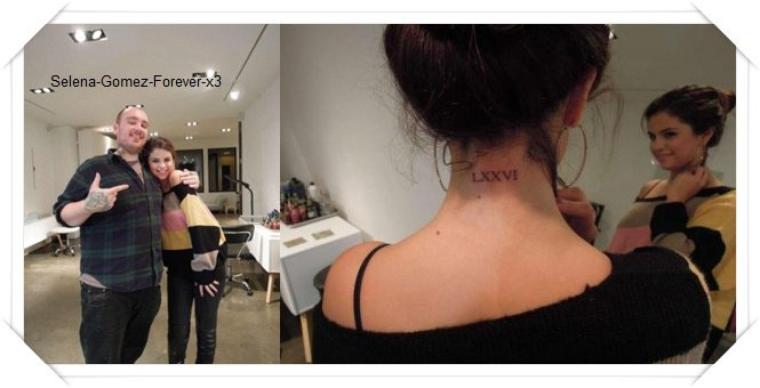 EvénementSelenaétantavec Justin a sa tournée mondiale elle ne sort plus beaucoup je profite pour rattraper mon grand retard voici Selena au Teen Choice Award 2012 elle est superbe . Tatoo Notre jolie Selena Gomez s'est récemment faite faire un nouveau tatouage, situé dans la nuque. Elle s'est faite tatouée «76 »en chiffre romain (LXXVI).