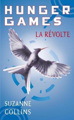 Hunger Games Tome 3: La révolte