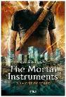 Cassandra Clare: THE MORTAL INSTRUMENTS