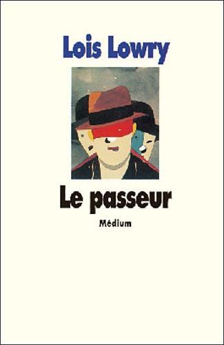 Livre numéro 3 : Le passeur. Lois Lowry.