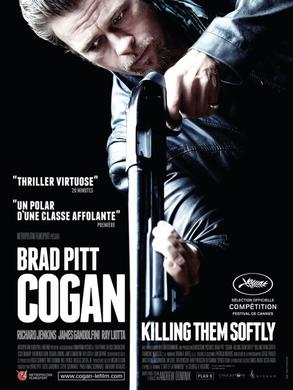 Film numéro 5 : Cogan. Killing them softly