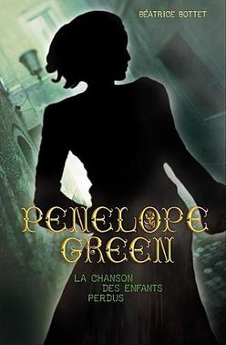 Livre numéro 4 : Pénélope Green et la chanson des enfants disparus. Béatrice Bottet.
