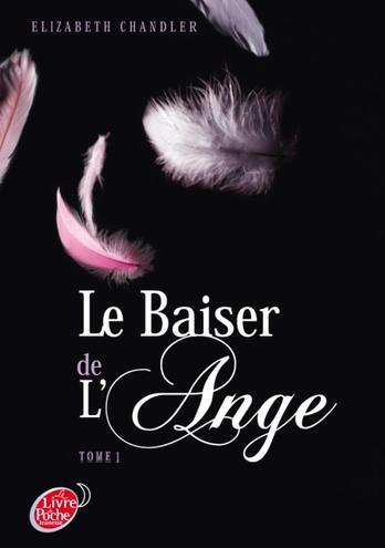 Livre numéro 6 : le baiser de l'ange. Elisabeth Chandler.