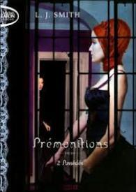 Prémonition (Possédée)